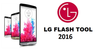Guide to use LG flash tool 2016 - LG Flash tool -2016